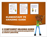 Elementary Physical Education Grading Guide
