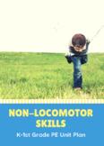 Elementary PE Non-Locomotor Unit Plan