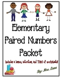 Elementary Paired Numbers Packet (JAM-PACKED!)