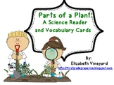 Elementary: Parts of a Plant Science Reader and Vocabulary Cards