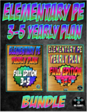 Elementary Physical Education 3-5th Yearly Plan Bundle Curriculum