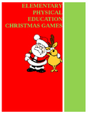 Elementary Physical Education Christmas Games