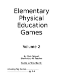 Elementary Physical Education Games: Volume 2