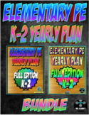 Elementary Physical Education K-2 Yearly Plan Bundle Curriculum
