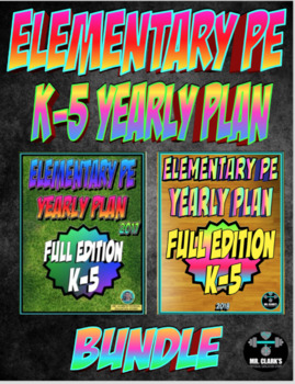 Elementary Physical Education K-5 Yearly Plan Bundle Curriculum