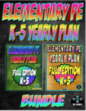 Elementary Physical Education K-5 Yearly Plan 5 and 6 Bundle Curriculum