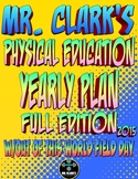 Physical Education Yearly Plan 2 w/Out of this World Field Day