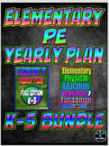 Elementary Physical Education Yearly Plan 5 and 7 Bundled Curriculum