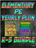 Elementary Physical Education Yearly Plan 6 and 7 Bundled Curriculum