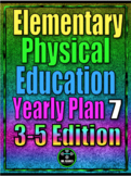 Elementary Physical Education Yearly Plan 7 3-5th Edition