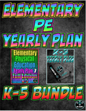 Elementary Physical Education Yearly Plan 7 and 8 Bundled
