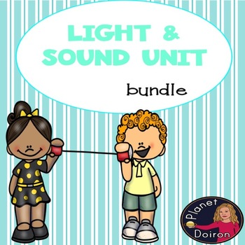 Elementary Physical Science Sound and Light Unit bundle