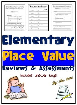Elementary Place Value Reviews and Assessments