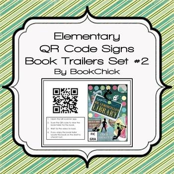 Elementary QR Code Book Trailer Signs Set #2