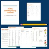 Elementary Reading - Tutoring Assessment Tool