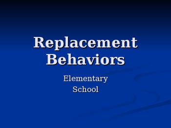 Elementary Replacement Behaviors