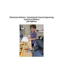 Elementary Robotics:  Sustaining the Natural Engineering Instincts of Children