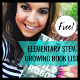 Elementary STEM Growing Book List