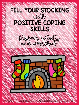 Fill Your Stocking With Positive Coping Skills Flipbook Activity