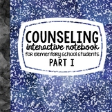 School Counseling Interactive Notebook Part I Social Emoti