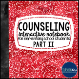 School Counseling Interactive Notebook for Social Emotiona