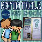 Elementary School Counseling Lap Book: Keeping Friends
