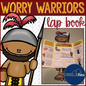 Elementary School Counseling Lap Book: Worry/Anxiety Management