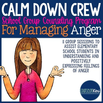 Managing Anger Group Counseling Program: Anger Management Activities