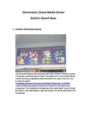 Elementary School Media Center Bulletin Board Ideas