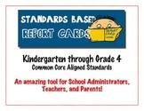 Elementary School  Report Card Standards - Kindergarten to Grade 4 - Common Core