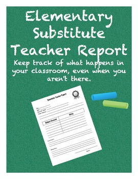 Elementary School Substitute Teacher Report