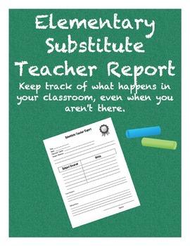 Elementary School Substitute Teacher Report