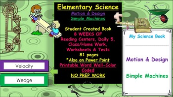 Elementary Science- Motion & Design + Simple Machines