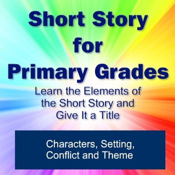 Short Story for Primary Grades