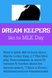 Elementary Skit for MLK Day: Dream Keepers - Martin Luther King Play