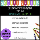 Elementary Social Skills Year Long Lessons