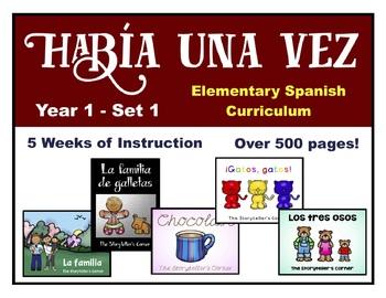 Elementary Spanish Curriculum Bundle - Había una vez - Year 1 - Set 1