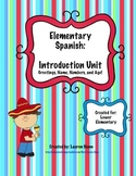 Elementary Spanish Introduction Unit