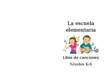 Elementary Spanish Student Song Book