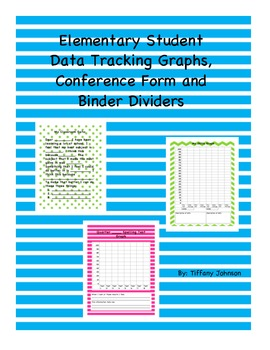 Elementary Student Data Tracking Graphs, Conference Form and Binder Dividers