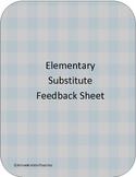 Elementary Substitute Feedback Sheet