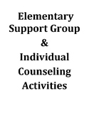 Elementary Support Group & Individual Counseling Activities Bundle Pack