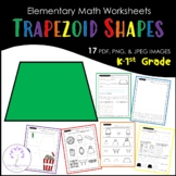 Elementary TRAPEZOID Shape Worksheets