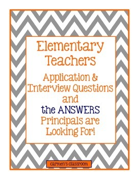 Interview Tips - Questions & Answers Principals Want to Hear!