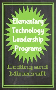 Coding and Minecraft: Elementary Technology Leadership Programs