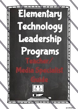 Elementary Technology Leadership Programs: A Guide for Teacher/Media Specialist
