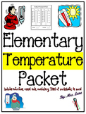 Elementary Temperature Packet (JAM-PACKED!)
