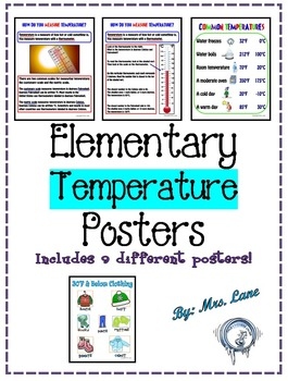 Elementary Temperature Posters (Includes 9 Different Posters!)