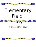 Elementary Three Day Field Day Plans