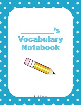 Elementary Vocabulary Notebook - Printable Graphic Organizers for Any Subject